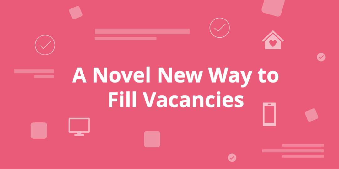 A novel new way to fill vacancies