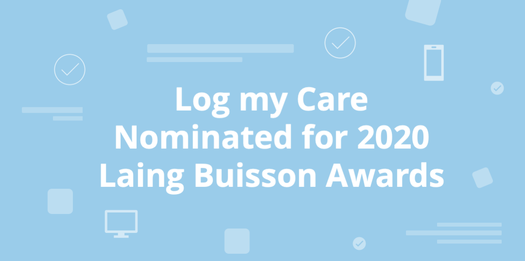 Log my Care is a finalist in the 2020 Laing Buisson awards