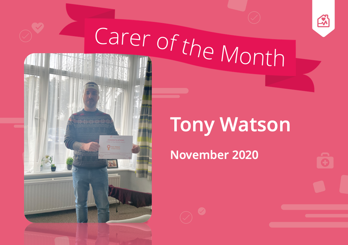 tony watson wins carer of the month for november 2020