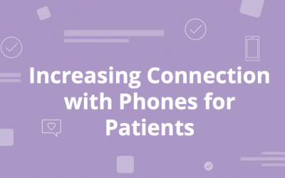 Phones for Patients