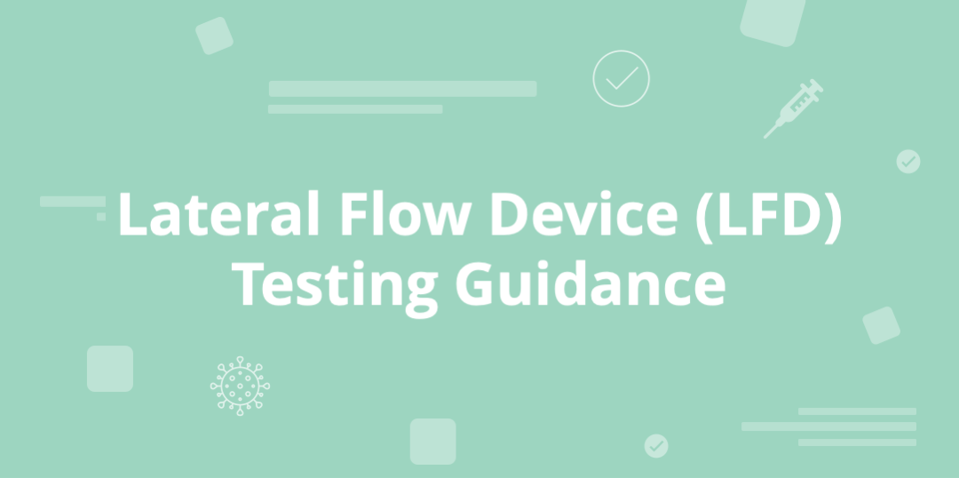 lateral flow device testing guidance available